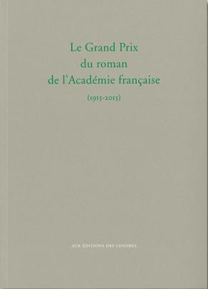 """Jaquette du livre """"Le Grand Prix du roman de l'Académie française"""""""